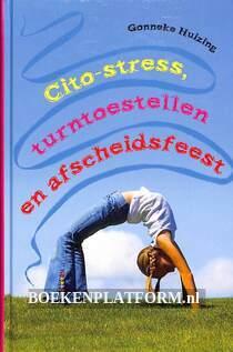 Cito-stress, Turntoestellen en afscheidsfeest
