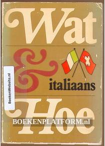 Wat & Hoe, Italiaans