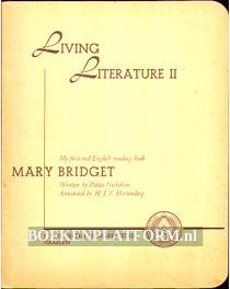 Living Literature II, Mary Bridget