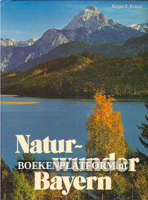 Naturwunder Bayern