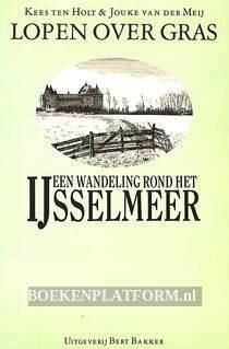 Een wandeling rond het IJsselmeer