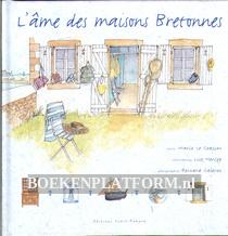 L'ame des maisons Bretonnes