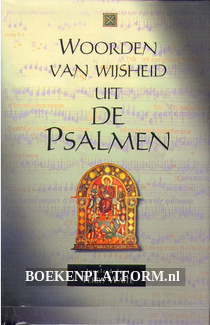 Woorden van wijsheid uit de Psalmen