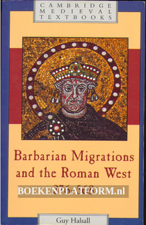 Barbarian Migrations and the Roman West