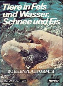 Tiere in Fels und Wasser, Schnee und Eis