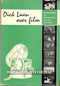 Dick Laan over film