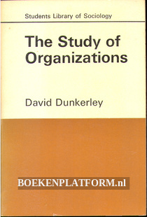 The Study of Organizations