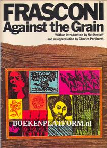 Frasconi Against the Grain