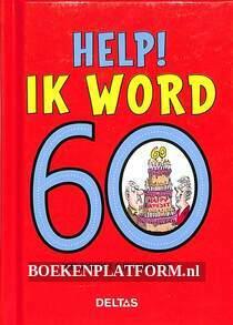 Help! ik word 60