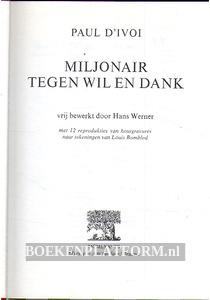 Miljonair tegen Wil en Dank