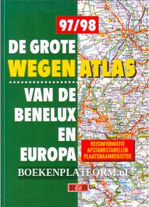 De grote wegenatlas van de Benelux en Europa