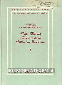 Petit Manuel d'Histoire de la Litterature Francaise 2