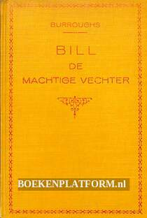 Bill de machtige vechter