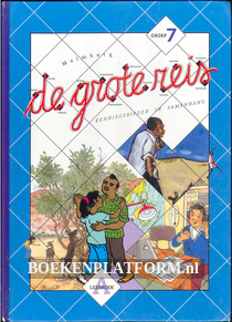 De grote reis, groep 7 leesboek A