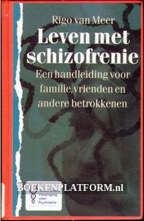 Leven met Schizofrenie