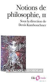 Notions de philosophie III