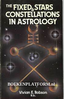 The Fixed Stars & Constellations in Astrology
