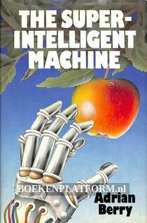 The Super-Intelligent Machine