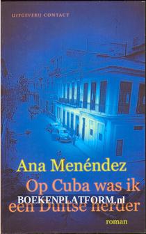 Op Cuba was ik een Duitse herder