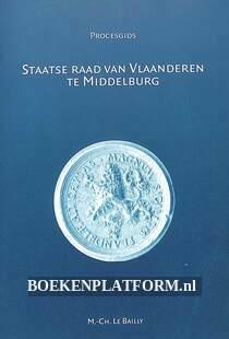 Staatse Raad van Vlaanderen te Middelburg 1599-1795