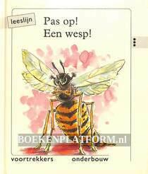 Pas op! Een wesp!