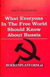 What Everyone in the Free World Should Know About Russia