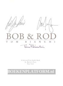 Bob & Rod