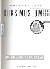Honderd jaar Rijksmuseum 1885-1985