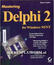 Mastering Delphi 2 for Windows 95/NT