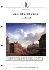 Van coffyhuis tot museum