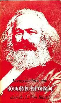 Kerngedachten van Karl Marx
