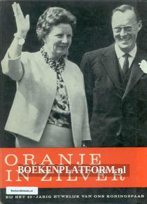 Oranje in Zilver bij het 25-jarig huwelijk van ons Koningspaar
