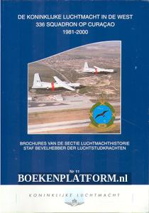 De Koninklijke Luchtmacht in de West 336 Squadron op Curacao