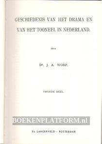 Geschiedenis van het drama en van het tooneel in Nederland II