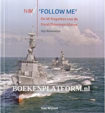Follow Me, De M-fregatten van de Karel Doorman-klasse
