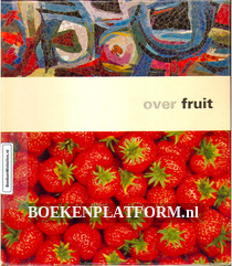 Over Fruit