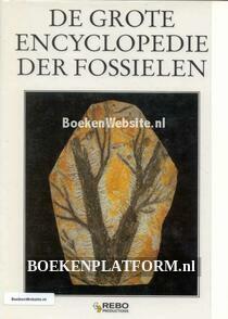 De grote encyclopedie der Fossielen