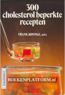 300 Cholesterol beperkte recepten