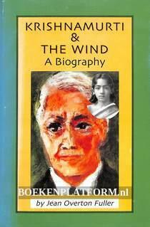 Krishnamurti & the Wind