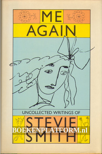 Me Again, Uncollected Writings of Stevie Smith
