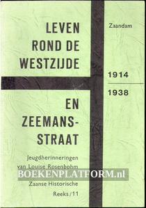 Leven rond de Westzijde en Zeemansstraat Zaandam