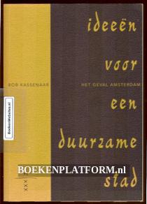 Ideeen voor een duurzame stad, het geval Amsterdam