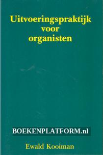 Uitvoeringspraktijk voor organisten