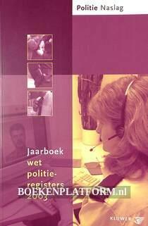 Jaarboek Wet politieregisters 2003