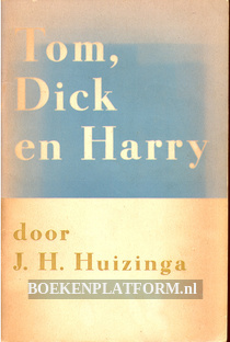 Tom, Dick en Harry