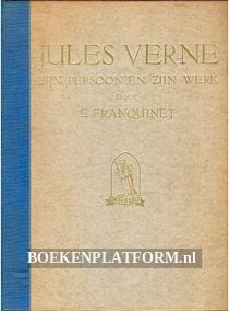 Jules Verne, zijn persoon en zijn werk