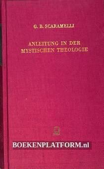 Anleitung in der mystischen Theologie