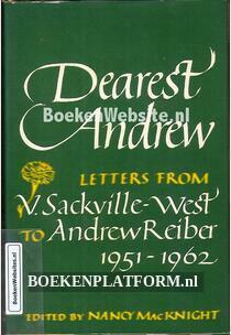 Dearest Andrew, letters from V.Sackville-West to Andrew Reiber 1951-1962