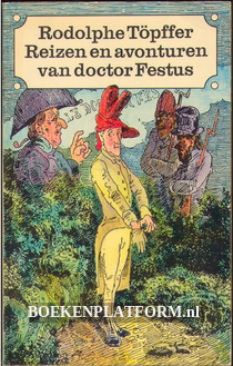 Reizen en avonturen van doctor Festus