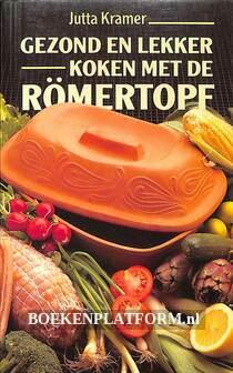 Gezond en lekker koken met de Romertopf